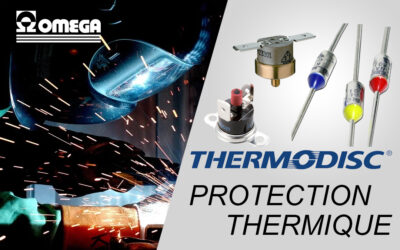 Protection Thermique – Fusible Thermique – Thermostat – Thermodisc